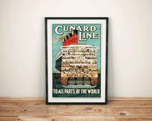 Cunard Line to All Parts of the World International Cruise Ship Vintage Retro Ship Sailing Travel Art Poster