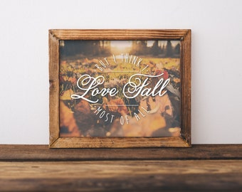 8 x 10 Love Fall (Print Only)