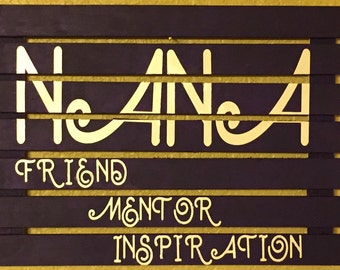 Nana Friend Mentor Inspiration