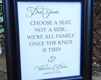 Wedding Sign, CHOOSE A SEAT Not A Side, Custom Wedding Sign, Personalized Wedding Sign, Wedding Signs, Wedding Decorations, Reception Decor