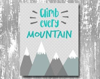 climb every mountain printable, climb every mountain nursery print, mountain nursery print, mountain nursery printable, adventure nursery