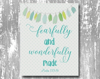 fearfully and wonderfully made printable, psalm 139 nursery print, christian nursery printable, fearfully and wonderfully made art print