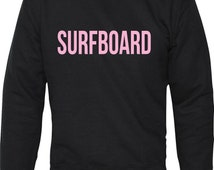 Surfboard Unisex Jumper Inspired By Beyonce Drunk in Love Haunted Jealous Yonce