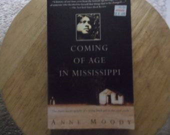 an analysis of the coming of age in mississippi a story by anne moody Anne moody (september 15, 1940 – february 5, 2015) was an american author who wrote about her experiences growing up poor and black coming of age in mississippi.