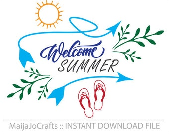 Welcome summer SVG Cricut files beach svg Summer sayings svg DXF PNG instant download silhouette designs Vector file Quote beach life svg