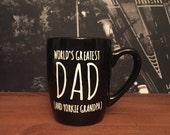 World's Greatest Dad and Yorkie Grandpa Mug