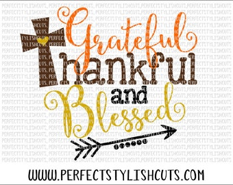 Thankful And Blessed SVG, DXF, EPS, png Files for Cameo and Cricut - Thanksgiving Svg, Fall Svg, Turkey Svg, Bible Quotes Svg, Cross Svg