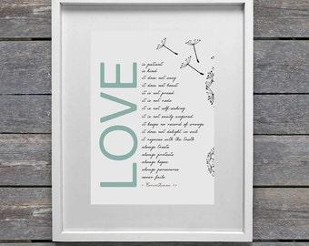 Love is patient, love is kind. 1 Corinthians 13