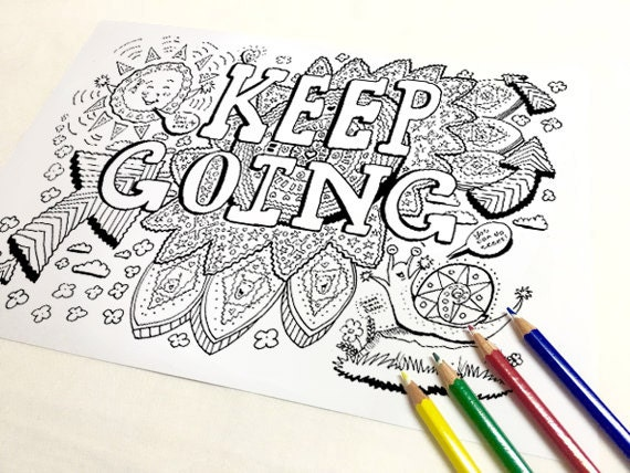 Keep Going Coloring Page Adult Coloring Page Art Therapy
