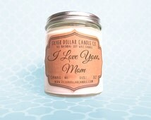 I Love You Mom Candle 8oz   Gift for her, Gift for Mom, Birthday Present, Mom Gift, Mom Birthday Gift, Personalized candlas, soy candle