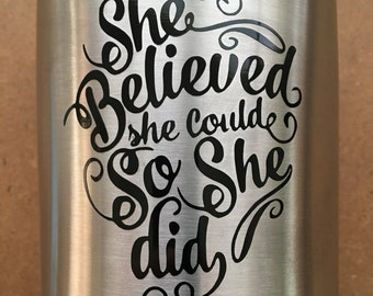 She believed she could so she did Fancy Handwritten YETI RTIC OZARK Tumbler Cup Decal Sticker