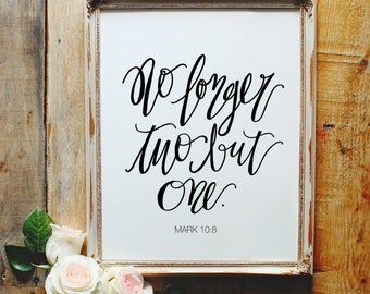 No Longer Two But One Sign, Wedding Sign, Bible Verse Sign, Printable Calligraphy, Printable Wedding Sign, Mark 10:8, INSTANT DOWNLOAD