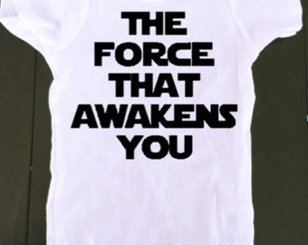 baby star wars onesie - the force that awakens you - baby onesie - Star Wars