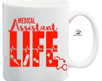 Medical Assistant life decal /coffee mug not included