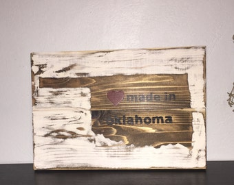 Distressed Made In OK Wood Sign