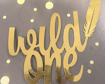 """Large Gold Foil """"Wild One"""" Cake Topper"""