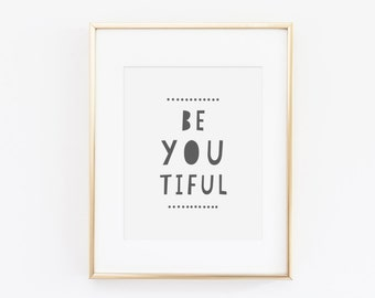 Be You Tiful - Instant Download