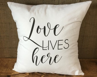 Love lives here pillow cover
