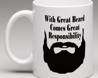 With Great Beard comes Great Responsibility  - Novelty Mug