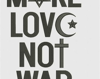 Make love, not war, test, machine embroidery design, instant download