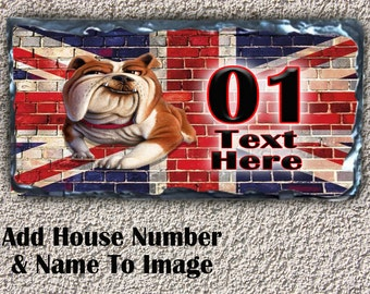 Personalised British Bulldog SL22 Humour Fun Dog Puppy House Slate Plaque Sign Number Text