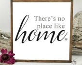 There's No Place Like Home Rustic Wood Sign
