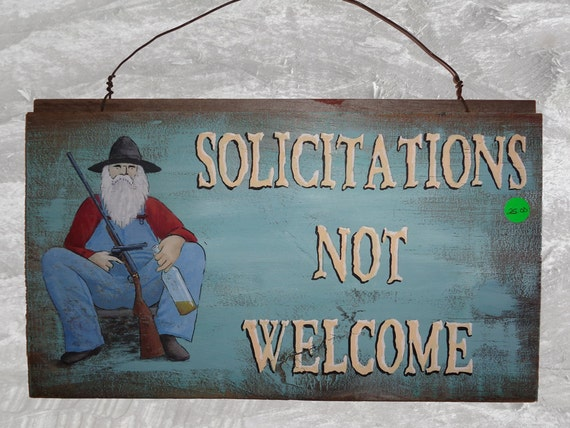 Rustic Sign- Solicitations Not Welcome