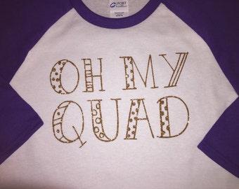 Oh My Quad Raglan Sleeve T-Shirt