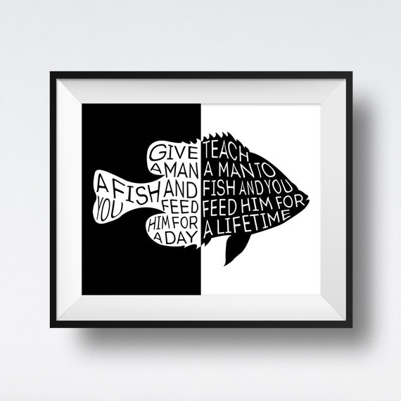 Fish Motivational Quotes: Give A Man A Fish Teach A Man To Fish Motivational Wall Art