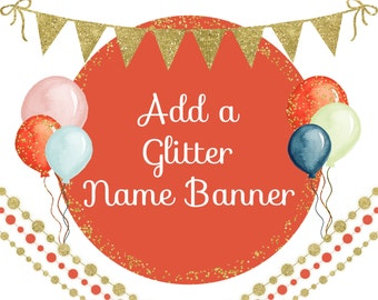Add a GLITTER Name Banner!, 8 letters or less