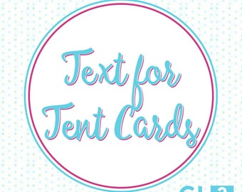 Text for folded Tent Cards / Food Labels / Wedding Place Cards. GLDesigns2Go items only.