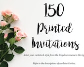 Set of 150 printed invitations/cards- Invitation Printing, Invite Printing, Printing Invitations, Printing Custom Invitations, Invitations