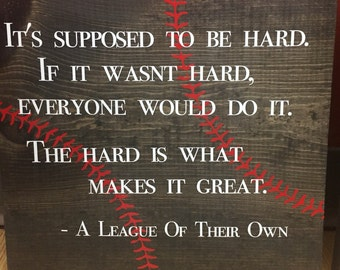 A League of Their Own quote sign