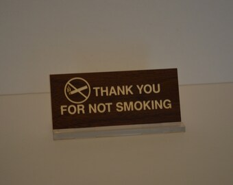 Thank You For Not Smoking Table Sign
