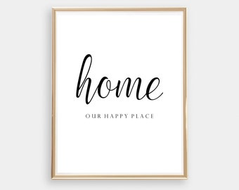 Home is our happy place - digital print - monochrome - black and white - simple home decor - wall art - printable art