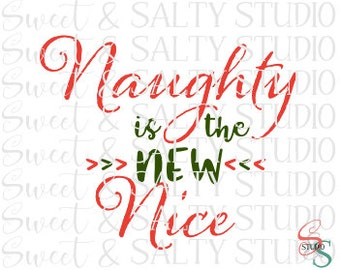 naughty is the new nice digital file