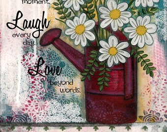 Print of my Original mixed media art LIVE LOVE LAUGH Flowers in Red Water Can