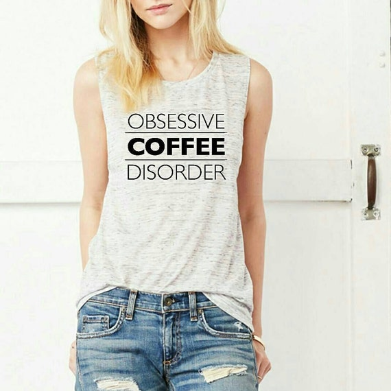 OBSESSIVE COFFEE DISORDER, ocd tee, Coffee Tshirt, Coffee Tee, Coffee Gifts, Coffee Lover , Boyfriend Tee (2 colors)