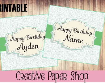 Happy Birthday Tags. Happy Birthday Custom Printable. Happy Birthday Cards. Banners and Signs. Table Tents.