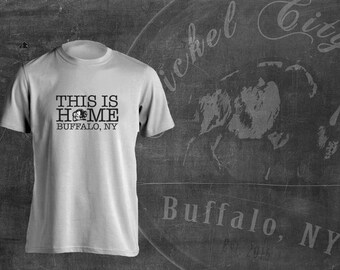 This is Home Buffalo, New York T-Shirt Sublimation