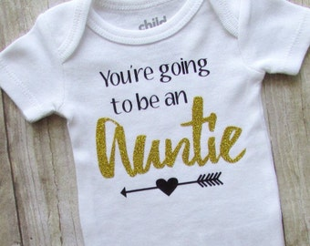 Aunt baby - youre going to be an auntie - baby birth announcement - aunt announcement - baby announcement - auntie baby bodysuit - aunt gift