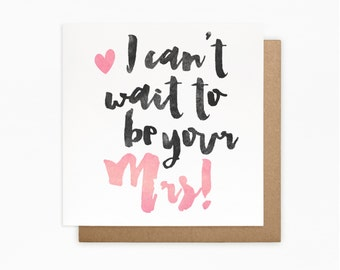 I Can't Wait To Be Your Mrs Card - Boyfriend, Partner, Fiance, Groom