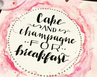Cake and Champagne for Breakfast - Watercolor Painting