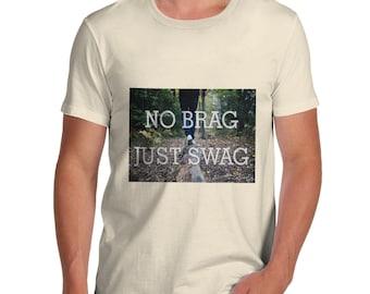 Men's No Brag, Just Swag T-Shirt