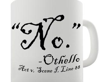 Shakespearean Othello No Ceramic Novelty Gift Mug