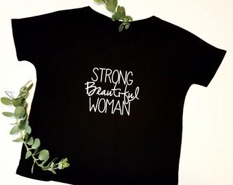 Strong Beautiful Woman loose fitting t-shirt BLACK