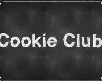 Cookie Club - 3 or 6 month
