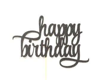 Glitter Happy Birthday Cake Topper, Birthday Cake Topper, Custom Birthday Cake Topper, Birthday Party Decor, Personalized Birthday Cake Top