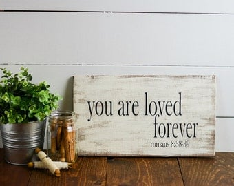 Romans 8:38-39, Home Decor, Inspirational Decor, Distressed wooden sign, Modivational Sign, wood sign,  Religious Art, wall art, distressed