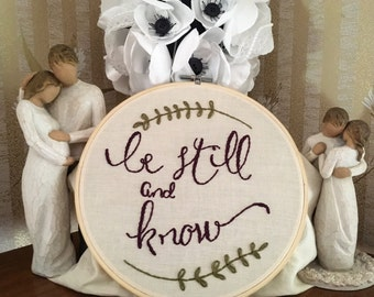 """Be Still and Know 6"""""""